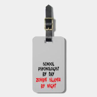 Zombie Slayer School Psychologist Luggage Tag