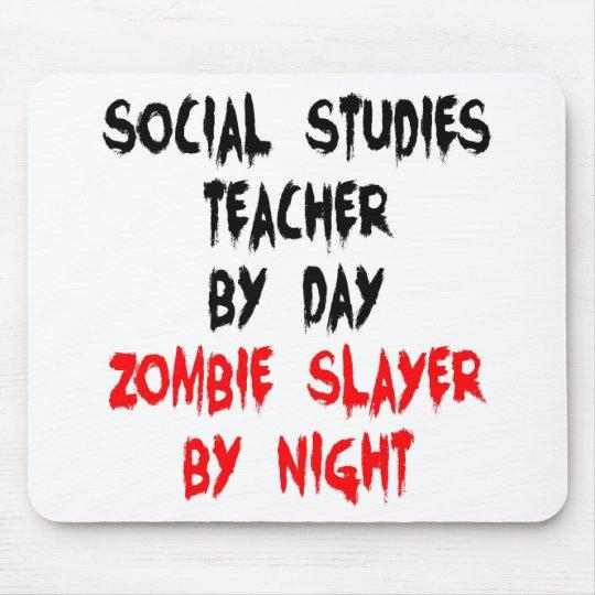 Zombie Slayer Social Studies Teacher Mouse Pad