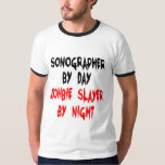 Zombie Slayer Sonographer T Shirts