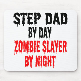 Zombie Slayer Step Dad Mouse Mat