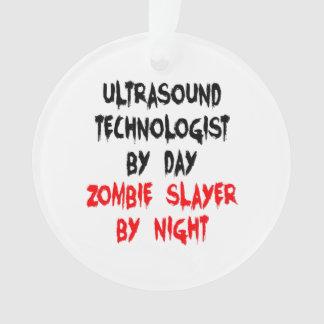 Zombie Slayer Ultrasound Technologist Ornament