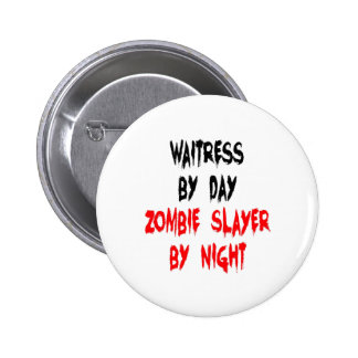 Zombie Slayer Waitress 6 Cm Round Badge