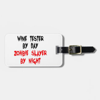 Zombie Slayer Wine Tester Luggage Tag