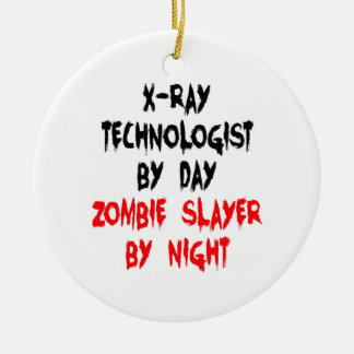 Zombie Slayer xRay Technologist Christmas Ornament