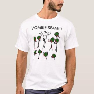 Zombie Spam!!! T-Shirt