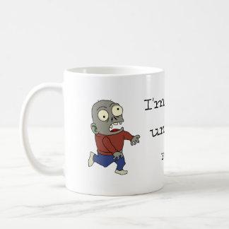 Zombie till my coffee mug
