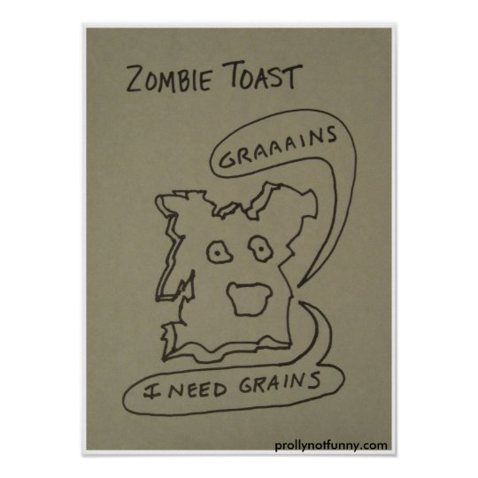 Zombie Toast Poster