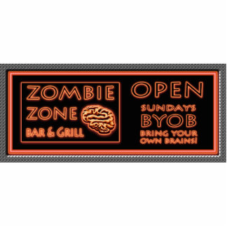 ZOMBIE ZONE Bar N Grill Fake Neon Sign BYOB Brains Standing Photo Sculpture