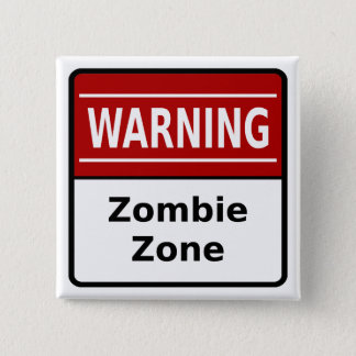 Zombie Zone Button