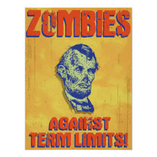 Zombies Against Term Limits! Poster