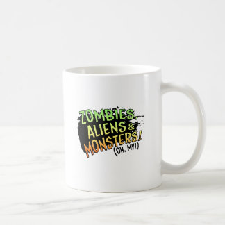 Zombies Aliens Monsters oh my Mugs