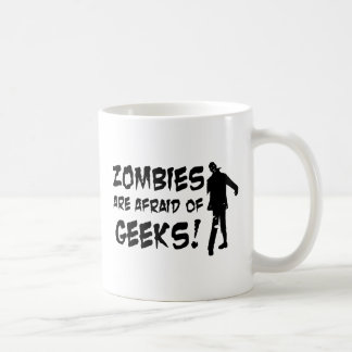 Zombies Are Afraid Of Geeks Gifts Coffee Mugs