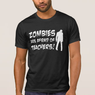 Zombies Are Afraid of Teachers Dark T-shirt