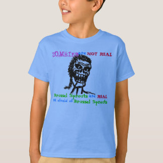 Zombies are Not REAL Shirt