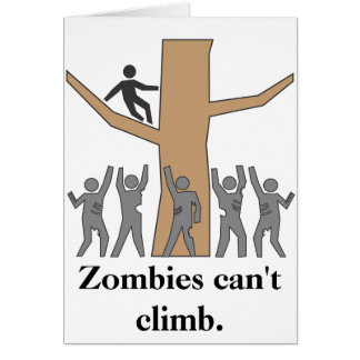 Zombies Are Rotten Climbers! Card