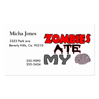 Zombies Ate My Brain Pack Of Standard Business Cards