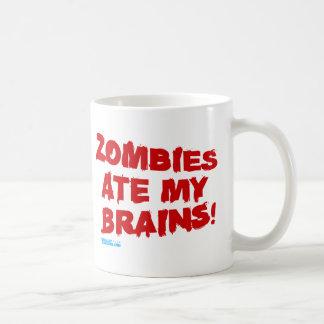 Zombies Ate My Brains Mugs