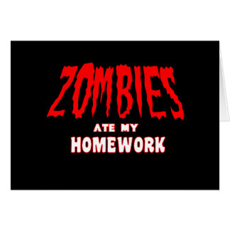 Zombies Ate My Homework Card