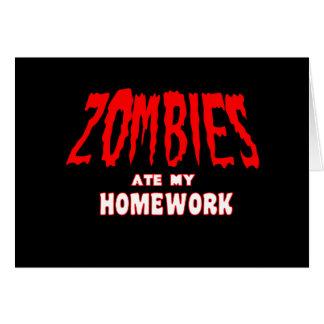 Zombies Ate My Homework Greeting Card