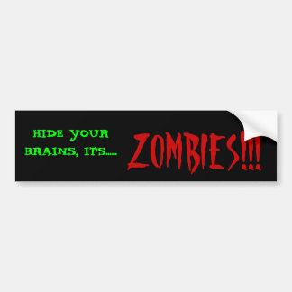 Zombies!! Bumper Sticker