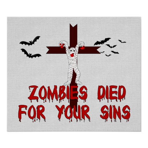 Zombies Died For Your Sins Poster