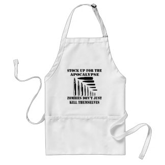 Zombies Don't Just Kill Themselves Standard Apron