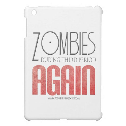 Zombies During Third Period: Again iPad Mini Covers