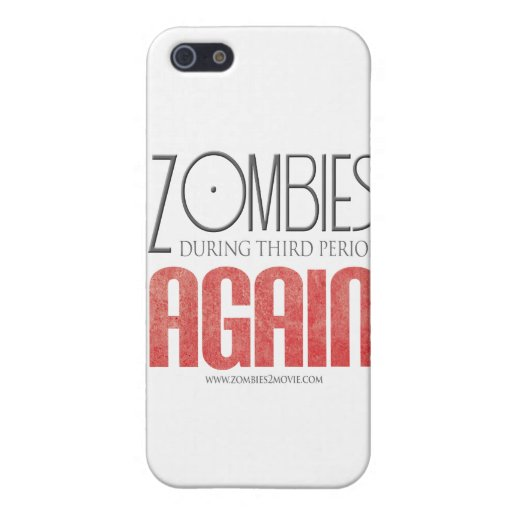Zombies During Third Period: Again Cases For iPhone 5