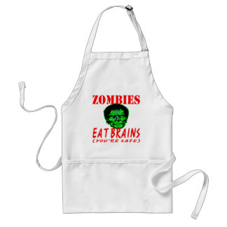 Zombies Eat Brains (You're Safe) Standard Apron
