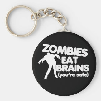 Zombies Eat Brains (youre safe) Basic Round Button Key Ring