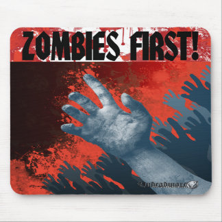 Zombies First! Mousepad