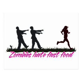 Zombies Hate Fast Food (Girls) Postcard
