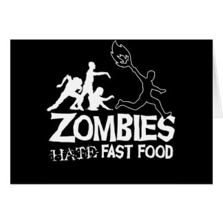 Zombies Hate Fast Food: note card