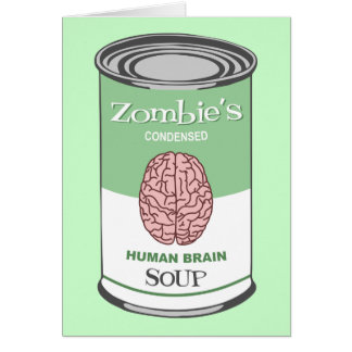 Zombie's Human Brain Soup Card