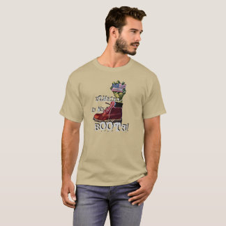 Zombies in my boots T-Shirt