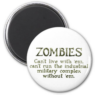 Zombies Industrial Military Complex 6 Cm Round Magnet