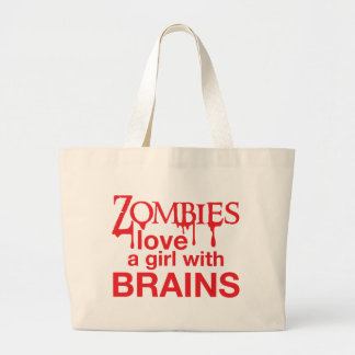 Zombies love a girl with brains! large tote bag
