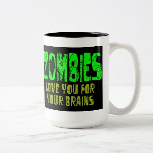 ZOMBIES LOVE BRAINS COFFEE MUG