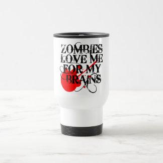 Zombies Love Me For My Brain Mugs