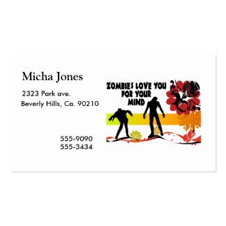 Zombies Love You For Your Mind Pack Of Standard Business Cards