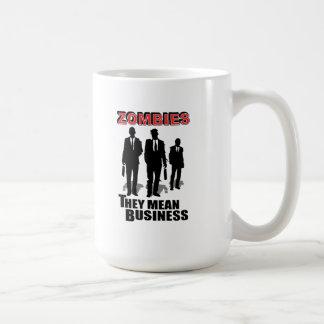 Zombies Mean Business Basic White Mug