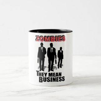 Zombies mean business Two-Tone mug