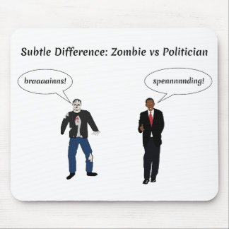 Zombies Politicians Mouse Pad