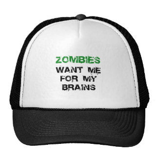 Zombies Want My Brains Cap