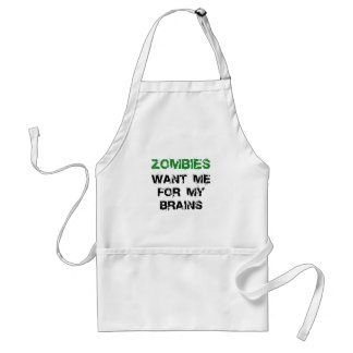 Zombies Want My Brains Standard Apron