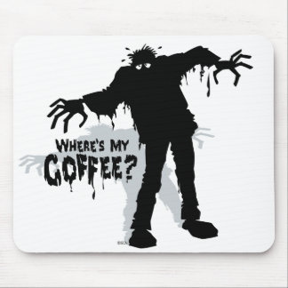 Zombies Wants Coffee Mouse Mat