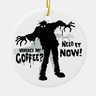Zombies Wants Coffee Round Ceramic Decoration