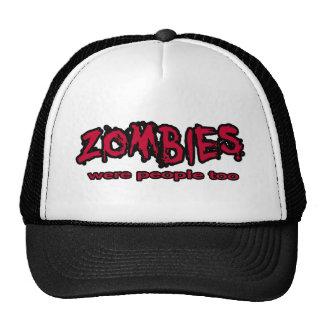zombies were people too cap