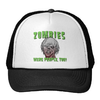 Zombies Were People, Too - The Hat