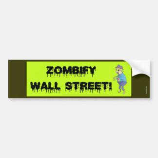"""Zombify Wall Street"" Bumper Sticker"